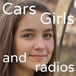 Cars girls and radios