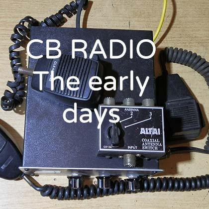 CB radio the early days