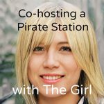 Co-hosting a pirate radio station with The Girl DJ