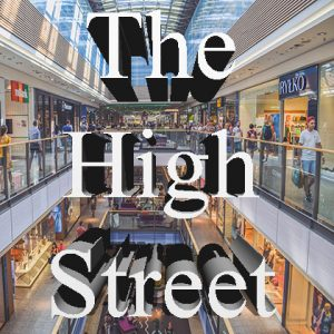 New Podcast episode - The High Street